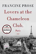 Lovers at the Chameleon Club, Paris 1932 : a novel
