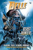 Belle. Beast hunter
