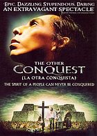 La otra conquista = The other conquest