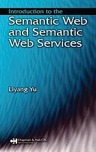 Introduction to the Semantic Web and Semantic Web services