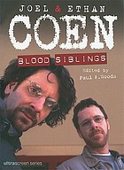 Joel & Ethan Coen : blood siblings