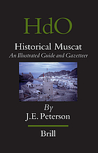 Historical Muscat : an illustrated guide and gazetteer