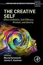 The creative self : effect of beliefs, self-efficacy, mindset, and identity