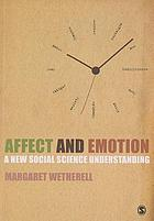 Affect and emotion : a new social science understanding