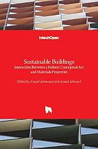 Sustainable buildings : interaction between a holistic conceptual act and materials properties