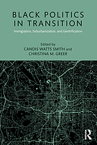 Black politics in transition : immigration, suburbanization, and gentrification