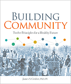 Building community : twelve principles for a healthy future