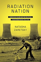 Radiation nation : Three Mile Island and the political transformation of the 1970s