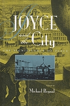 Joyce and the city : the significance of place
