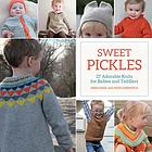 Sweet pickles : 27 adorable knits for babies and toddlers