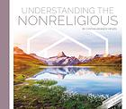 UNDERSTANDING THE NONRELIGIOUS.