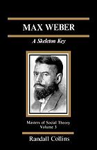 Max Weber : a skeleton key