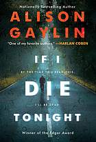 If I die tonight : a novel