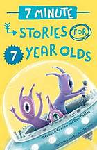 Seven minute stories for seven year olds