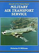 Aircraft of the United States' Military Air Transport Service 1948 to 1966