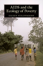 AIDS and the Ecology of Poverty.