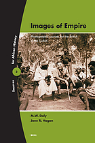 Images of empire : photographic sources for the British in the Sudan