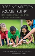 Does nonfiction equate truth? : rethinking disciplinary boundaries through critical literacy