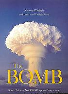 The bomb : South Africa's nuclear weapons programme