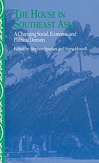 The house in Southeast Asia : a changing social, economic and political domain