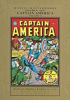 Marvel masterworks presents Golden Age Captain America comics. Volume 5, Collecting Captain America comics nos. 17-20