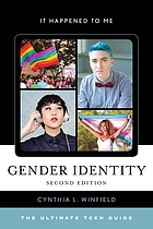 Gender identity : the ultimate teen guide