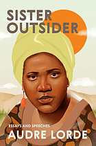 Sister, Outsider: Essays and Speeches Book Cover