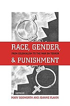 Race, gender, and punishment : from colonialism to the war on terror