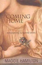 Coming home : rediscovering our sacred selves