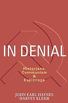 In denial : historians, communism & espionage