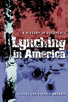 Lynching in America : a history in documents