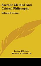 Socratic method and critical philosophy : selected essays / monograph.