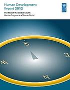 Human development report 2013 : the rise of the South : human progress in a diverse world.