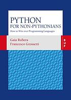 Python for non-Pythonians : How to Win Over Programming Languages