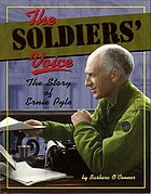 The soldiers' voice : the story of Ernie Pyle