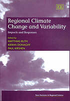 Regional climate change and variability : impacts and responses