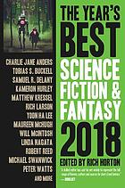 The year's best science fiction & fantasy. 2018 edition