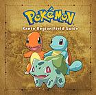 Pokémon : Kanto Region field guide