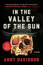 In the valley of the sun : a novel