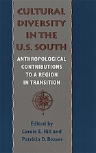 Cultural diversity in the US South : anthropological contributions to a region in transition