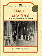 Issei and Nisei : the settling of Japanese America