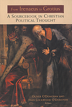 From Irenaeus to Grotius : a sourcebook in Christian political thought 100-1625