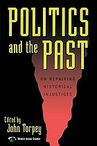 Politics and the past : on repairing historical injustices