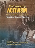 Women's activism in South Africa : working across divides