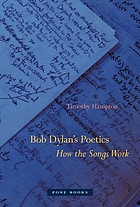 Bob Dylan's poetics : how the songs work