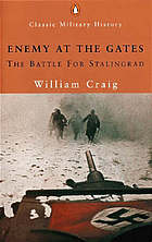 Enemy at the gates: The battle for Stalingrad.