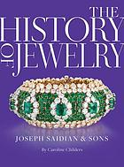 The history of jewelry : Joseph Saidian and Sons