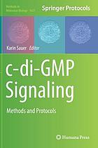 C-di-GMP signaling : methods and protocols