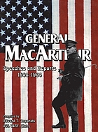 General MacArthur : speeches and reports 1908-1964