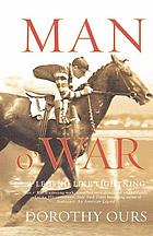 Man o' War : a legend like lightning
